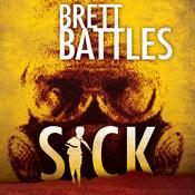 Sick: A Project Eden Thriller (Unabridged) audiobook download
