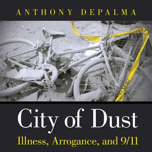 City-of-dust-illness-arrogance-and-911-unabridged-audiobook