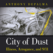 City of Dust: Illness, Arrogance, and 9/11 (Unabridged) audiobook download