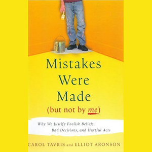 Mistakes-were-made-but-not-by-me-why-we-justify-foolish-beliefs-bad-decisions-and-hurtful-acts-unabridged-audiobook