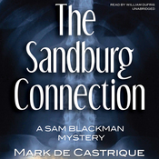 The Sandburg Connection: The Sam Blackman Mysteries, Book 3 (Unabridged) audiobook download