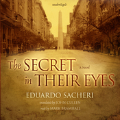 The Secret in Their Eyes: A Novel (Unabridged) audiobook download