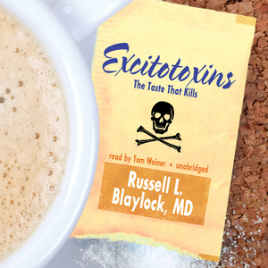 Excitotoxins-the-taste-that-kills-unabridged-audiobook