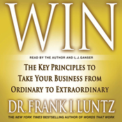 Win: The Key Principles to Take Your Business from Ordinary to Extraordinary (Unabridged) audiobook download