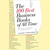 The 100 Best Business Books of All Time: What They Say, Why They Matter, and How They Can Help You (Unabridged) audiobook download
