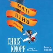 Bad Bird (Unabridged) audiobook download