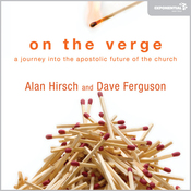 On the Verge: A Journey into the Apostolic Future of the Church (Unabridged) audiobook download