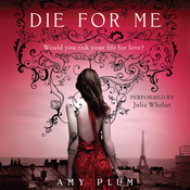 Die for Me (Unabridged) audiobook download