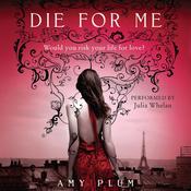 Die for Me (Unabridged) audiobook download