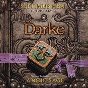 Darke: Septimus Heap, Book Six (Unabridged) audiobook download
