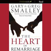 The Heart of Remarriage (Unabridged) audiobook download