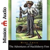The Adventures of Huckleberry Finn (Unabridged) audiobook download