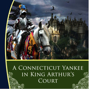 A Connecticut Yankee in King Arthur's Court (Unabridged) audiobook download