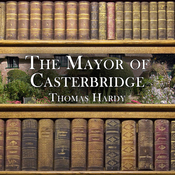 The Mayor of Casterbridge (Unabridged) audiobook download