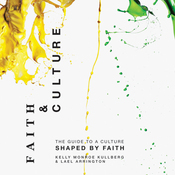 Faith and Culture: A Guide to a Culture Shaped by Faith (Unabridged) audiobook download
