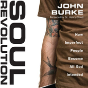 Soul Revolution: How Imperfect People Become All God Intended (Unabridged) audiobook download