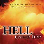 Hell Under Fire: Modern Scholarship Reinvents Eternal Punishment (Unabridged) audiobook download