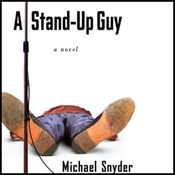 A Stand-Up Guy (Unabridged) audiobook download