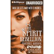 The Spirit Rebellion: The Legend of Eli Monpress, Book 2 (Unabridged) audiobook download