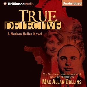 True-detective-nathan-heller-series-book-1-unabridged-audiobook