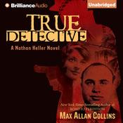 True Detective: Nathan Heller Series, Book 1 (Unabridged) audiobook download