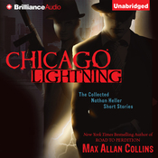 Chicago Lightning: The Collected Nathan Heller Short Stories (Unabridged) audiobook download