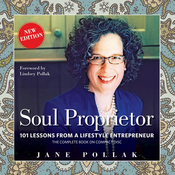 Soul Proprietor: 101 Lessons from a Lifestyle Entrepreneur (Unabridged) audiobook download
