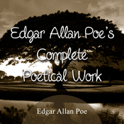 The Complete Poetical Works of Edgar Allan Poe (Unabridged) audiobook download