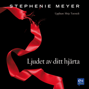 Eclipse: Ljudet av ditt hjarta [Eclipse: The Twilight Saga] (Unabridged) audiobook download