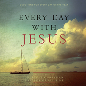 Every Day with Jesus: Treasures from the Greatest Christian Writers of All Time (Unabridged) audiobook download