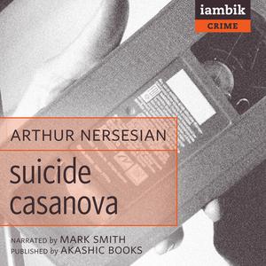 Suicide-casanova-unabridged-audiobook