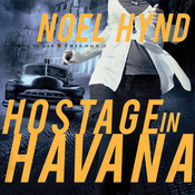 Hostage in Havana (Unabridged) audiobook download