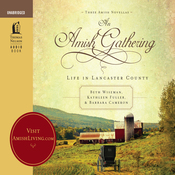 An Amish Gathering: Life In Lancaster County (Unabridged) audiobook download