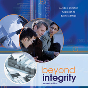 Beyond Integrity: A Judeo-Christian Approach to Business Ethics (Unabridged) audiobook download