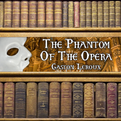 The Phantom of The Opera (Unabridged) audiobook download