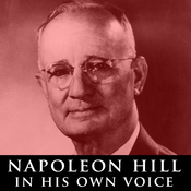 Napoleon Hill in His Own Voice: Rare Recordings of His Lectures audiobook download