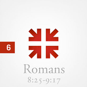 Romans: The Greatest Letter Ever Written, Part 6 audiobook download