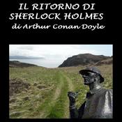 Il ritorno di Sherlock Holmes (Unabridged) audiobook download