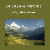 La casa a vapore [The Steam House] (Unabridged) audiobook download