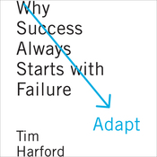 Adapt: Why Success Always Starts with Failure (Unabridged) audiobook download