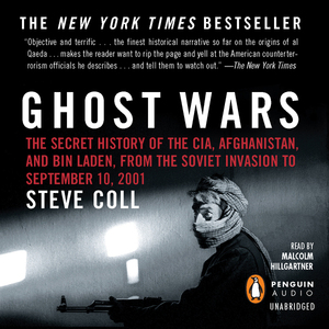 Ghost-wars-the-secret-history-of-the-cia-afghanistan-and-bin-laden-from-the-soviet-invasion-to-september-10-2001-unabridged-audiobook