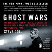 Ghost Wars: The Secret History of the CIA, Afghanistan, and bin Laden, from the Soviet Invasion to September 10, 2001 (Unabridged) audiobook download
