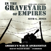 In the Graveyard of Empires: America's War in Afghanistan (Unabridged) audiobook download