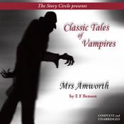 Mrs. Amworth: Classic Tales of Vampires (Unabridged) audiobook download