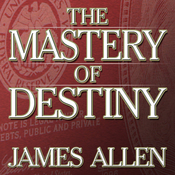 The Mastery of Destiny (Unabridged) audiobook download