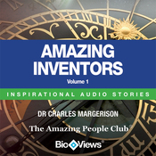 Amazing Inventors - Volume 1: Inspirational Stories (Unabridged) audiobook download