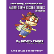Racing Super Buster Counts (And You Can Too): Bugville Jr. Learning Adventures (Unabridged) audiobook download
