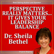 Perspective Really Matters...It Gives Your Leadership Balance: The 30-Minute 'New Breed of Leader' Success Series audiobook download