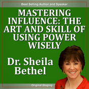 Mastering Influence: The Art and Skill of Using Power Wisely: The 30-Minute 'New Breed of Leader' Success Series audiobook download