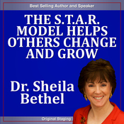 The S.T.A.R Model Helps Others Change and Grow: The 30-Minute 'New Breed of Leader' Change Success Series audiobook download